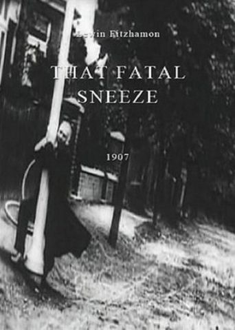 Watch That Fatal Sneeze