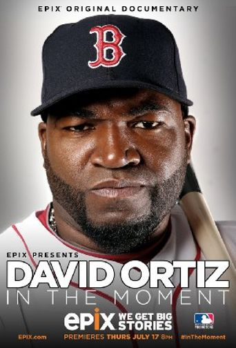 Watch David Ortiz: In the Moment