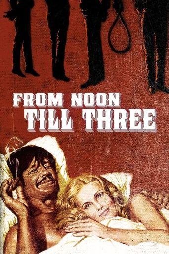 From Noon Till Three Poster