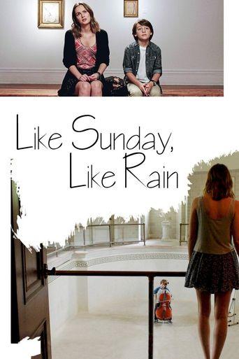 Like Sunday, Like Rain Poster
