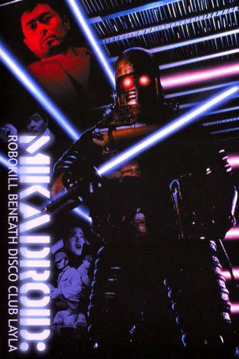 Mikadroid: Robokill Beneath Disco Club Layla Poster