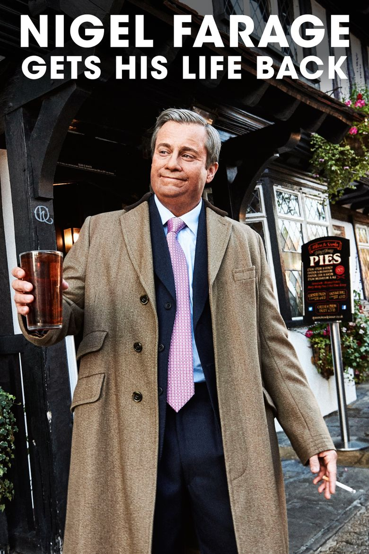 Nigel Farage Gets His Life Back Poster