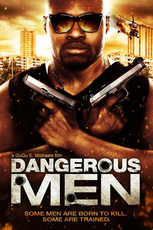 Dangerous Men: First Chapter Poster