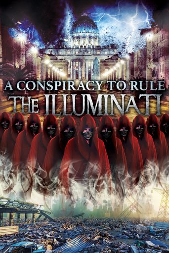 A Conspiracy to Rule: The Illuminati Poster