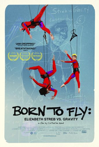 Born to Fly: Elizabeth Streb vs. Gravity Poster