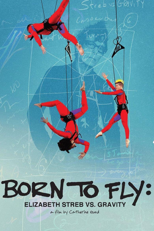 Born to Fly: Elizabeth Streb vs. Gravity Poster