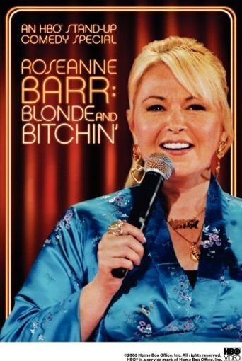 Roseanne Barr: Blonde and Bitchin' Poster