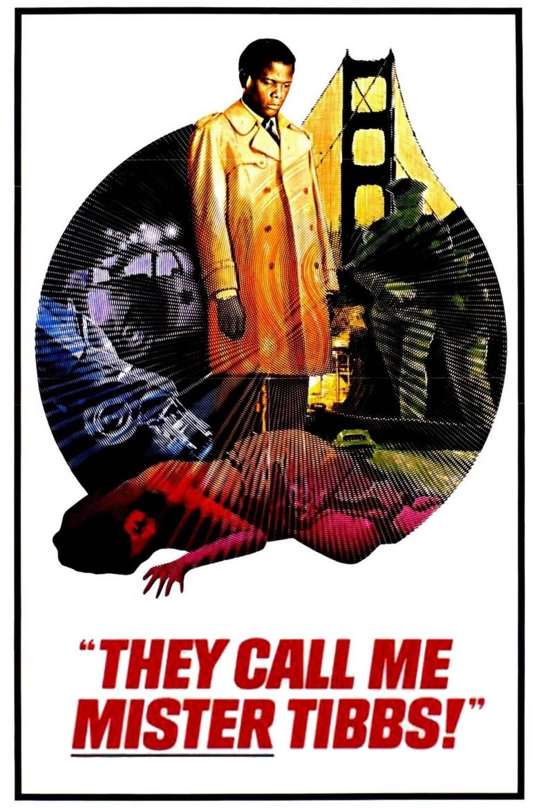 They Call Me Mister Tibbs! Poster