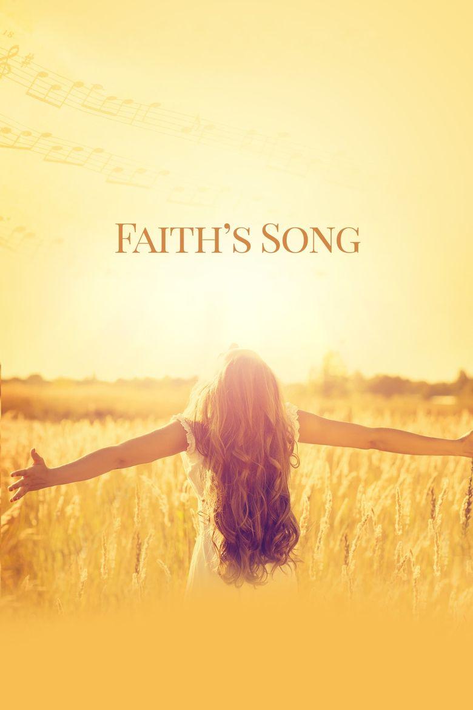 Faith's Song Poster