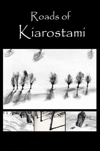 Roads of Kiarostami Poster