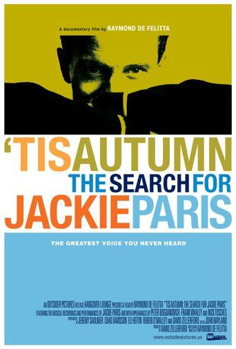 'Tis Autumn: The Search for Jackie Paris Poster