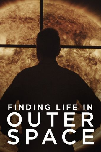 Finding Life In Outer Space Poster