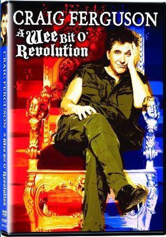 Craig Ferguson: A Wee Bit o' Revolution Poster