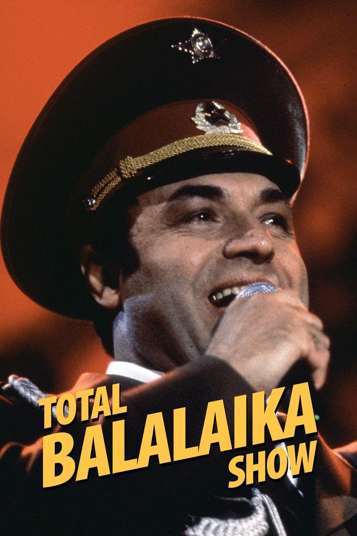 Leningrad Cowboys: Total Balalaika Show Poster