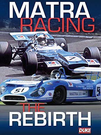 Matra Racing - The Rebirth Poster