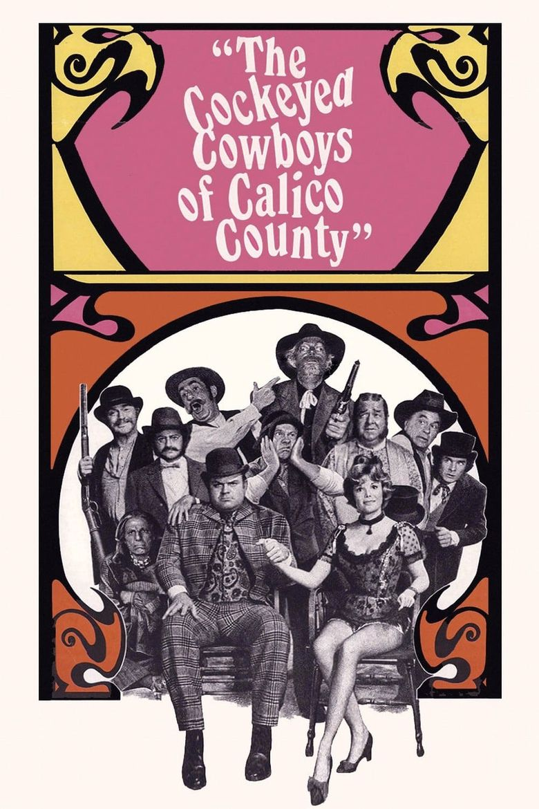 The Cockeyed Cowboys of Calico County Poster