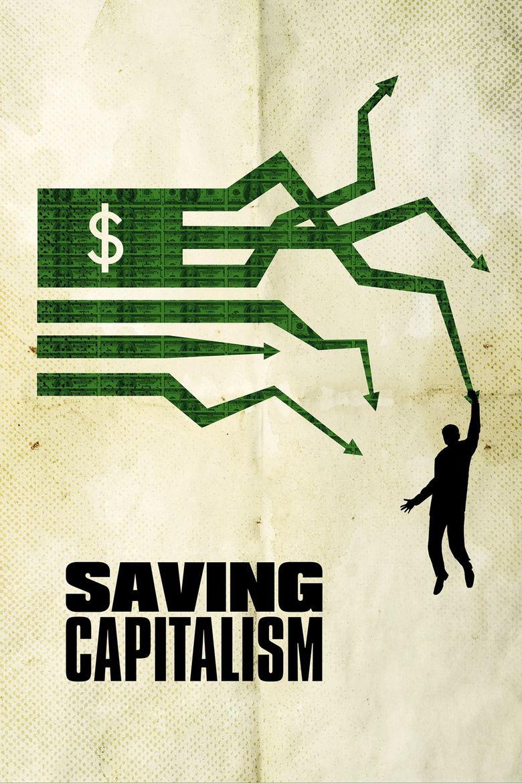 Watch Saving Capitalism