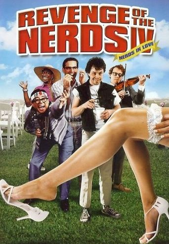 Revenge of the Nerds IV: Nerds In Love Poster