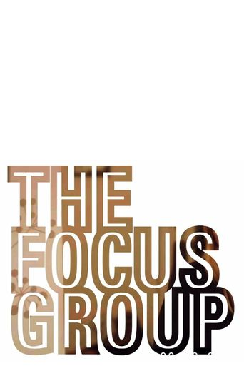 The Focus Group Poster