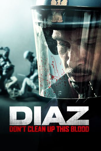 Diaz - Don't Clean Up This Blood Poster