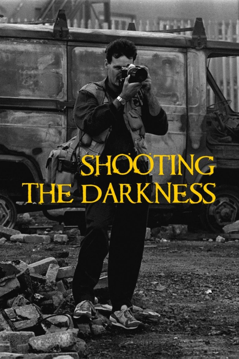 Shooting the Darkness Poster