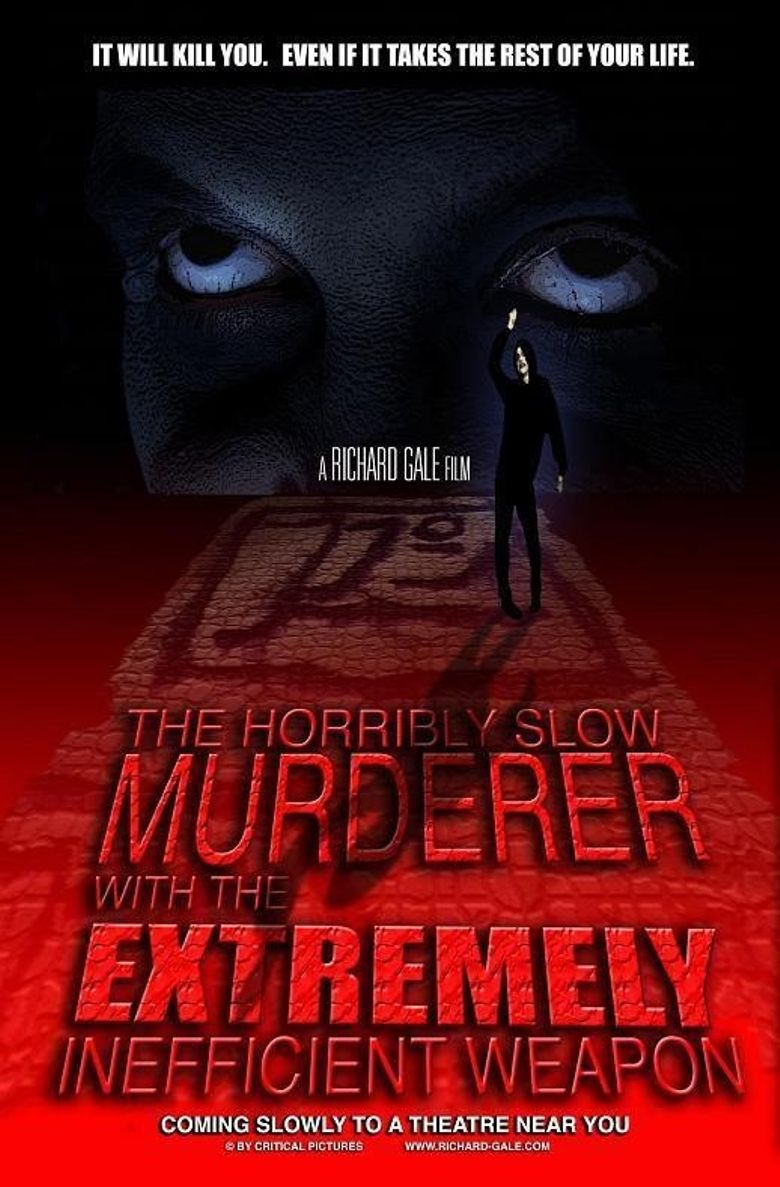 The Horribly Slow Murderer with the Extremely Inefficient Weapon Poster