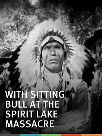 With Sitting Bull at the Spirit Lake Massacre Poster
