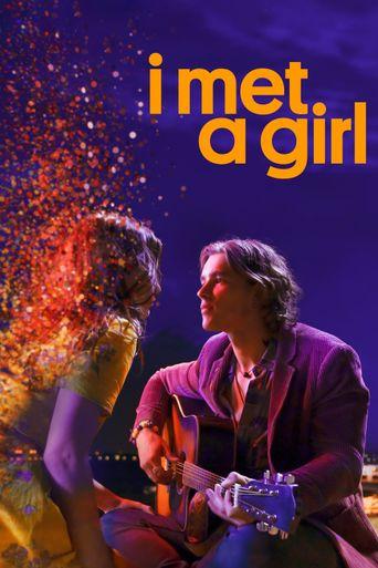 I Met a Girl Poster