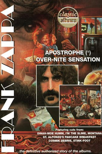 Classic Albums: Frank Zappa - Apostrophe (') Over-Nite Sensation Poster