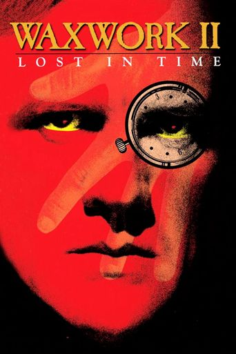 Watch Waxwork II: Lost in Time