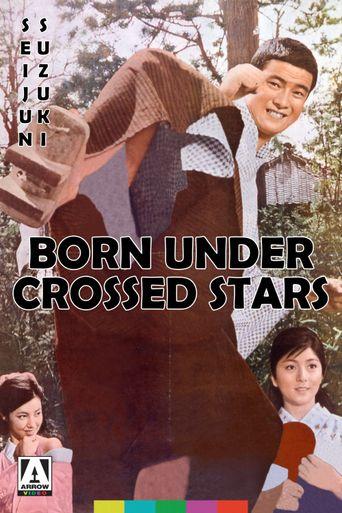 Born Under Crossed Stars Poster