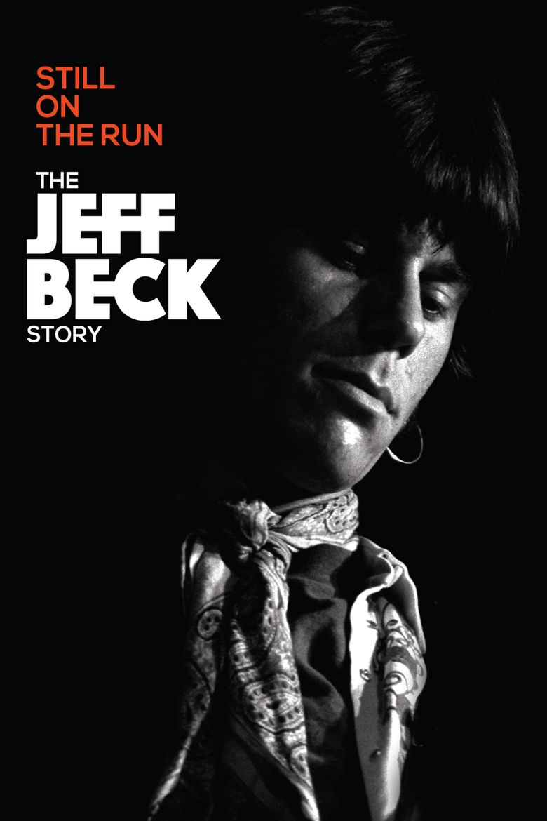 Still on the Run: The Jeff Beck Story Poster
