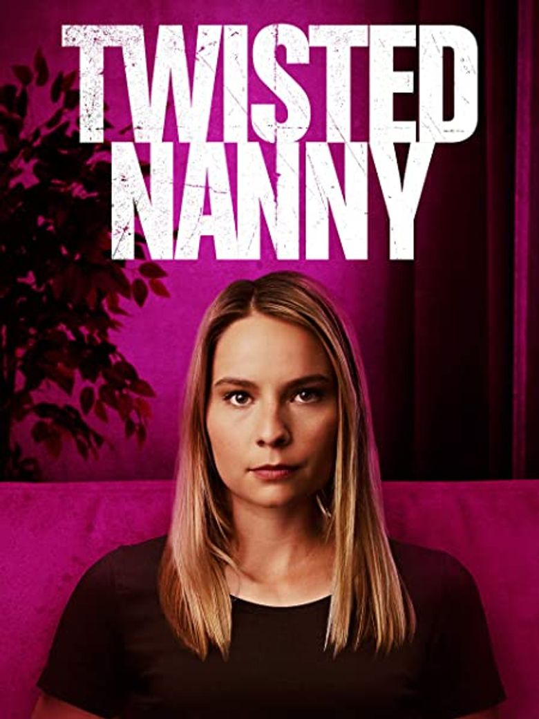 The Twisted Nanny Poster