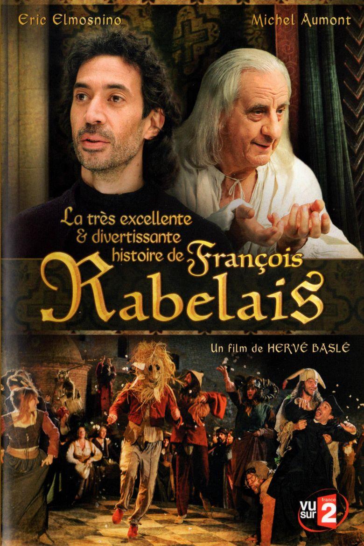 La très excellente et divertissante histoire de François Rabelais Poster
