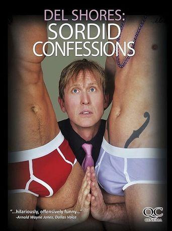 Del Shores: Sordid Confessions Poster