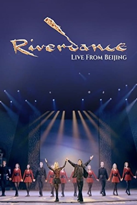 Riverdance: Live From Beijing Poster