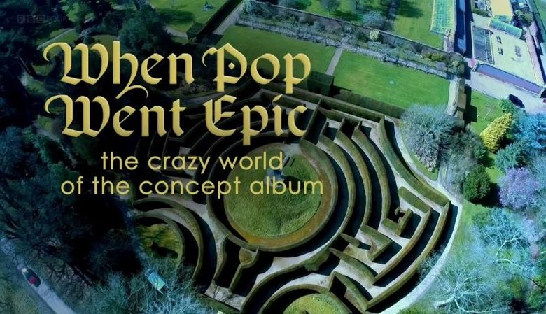When Pop Went Epic: The Crazy World of the Concept Album Poster