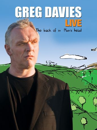 Greg Davies Live: The Back of My Mum's Head Poster
