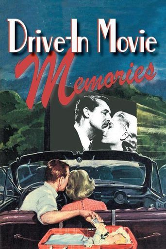 Drive-In Movie Memories Poster