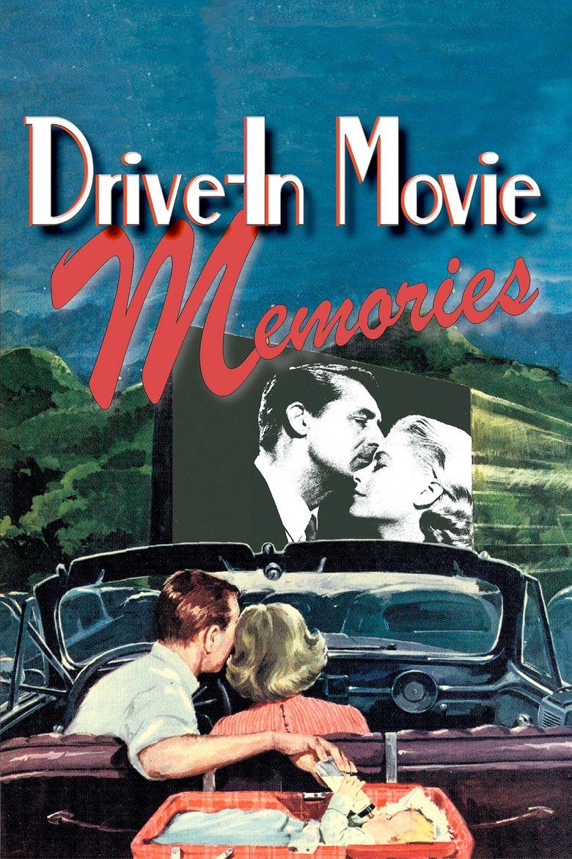Drive-In Movie Memories Poster