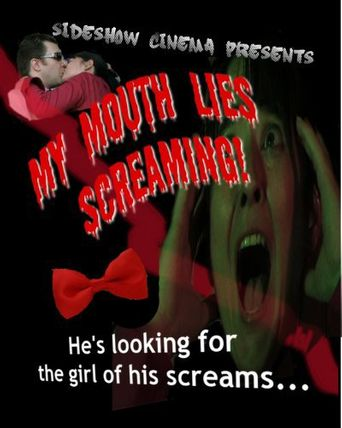 My Mouth Lies Screaming Poster