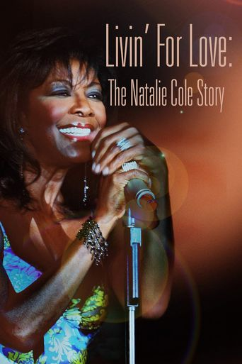 Livin' for Love: The Natalie Cole Story Poster
