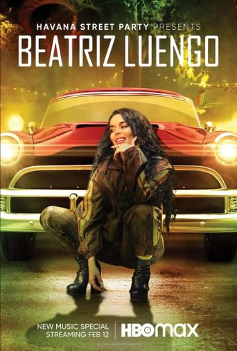 Havana Street Party Presents: Beatriz Luengo Poster