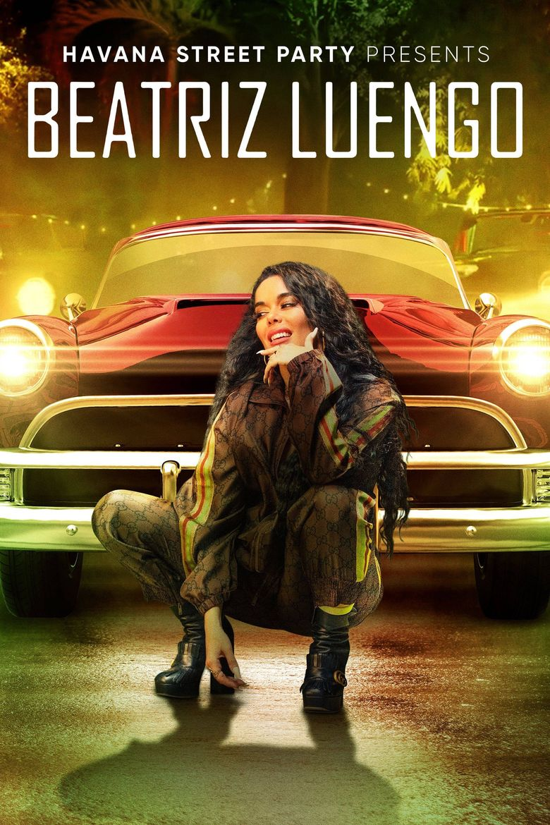 Havana Street Party Presents: Beatriz Luengo Poster