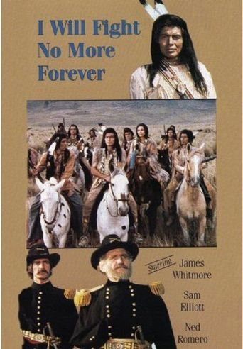 I Will Fight No More Forever Poster