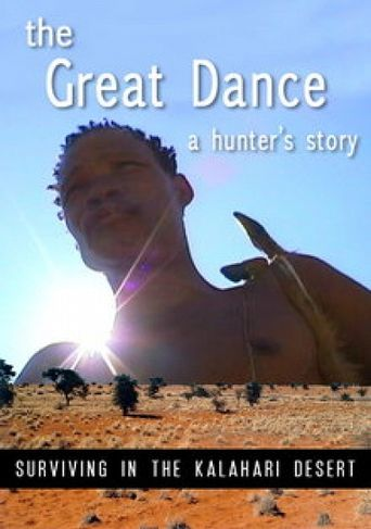 The Great Dance: A Hunter's Story Poster