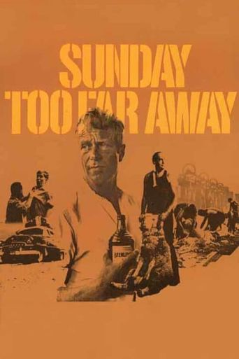 Sunday Too Far Away Poster