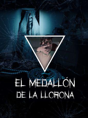 El medallón de La Llorona Poster