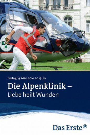 Die Alpenklinik - Liebe heilt Wunden Poster