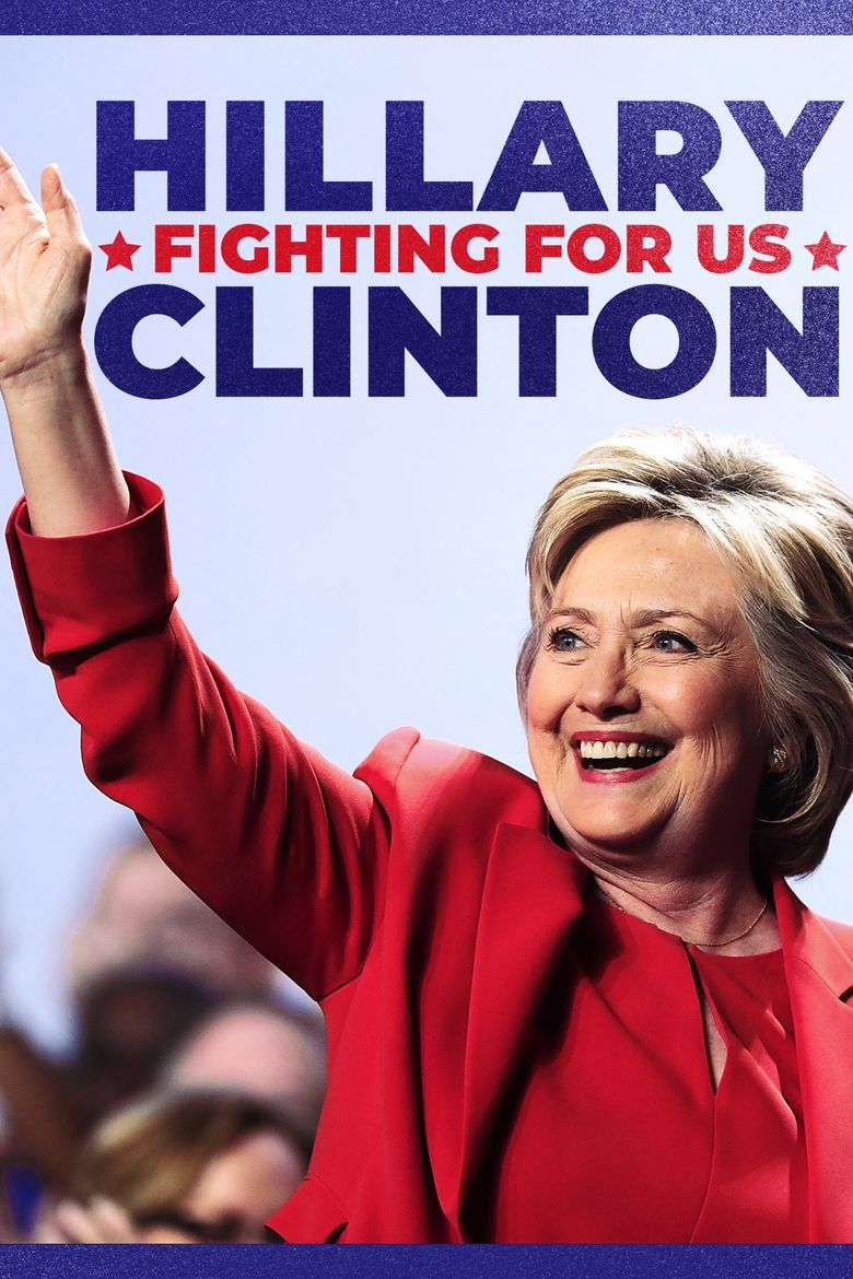 Hillary Clinton: Fighting for Us Poster